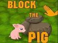 Блокируй свинью.